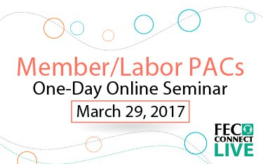 Ad button - March 29 Webinar for Member/Labor Organizations and their PACs