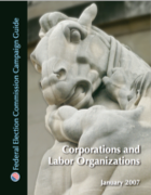 Corporations and Labor Organizations Capaign Guide
