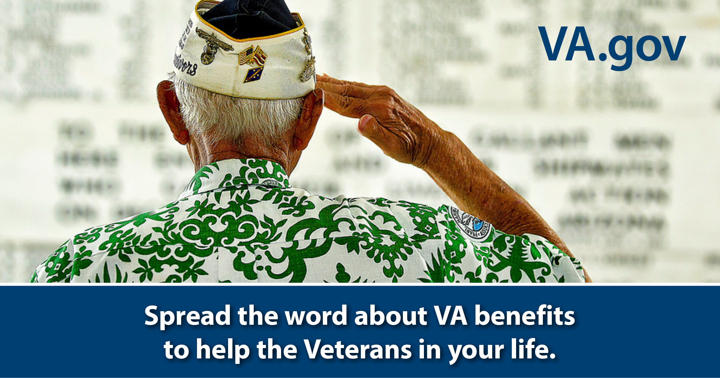 Spread the word about VA benefits to help the Veterans in your life.