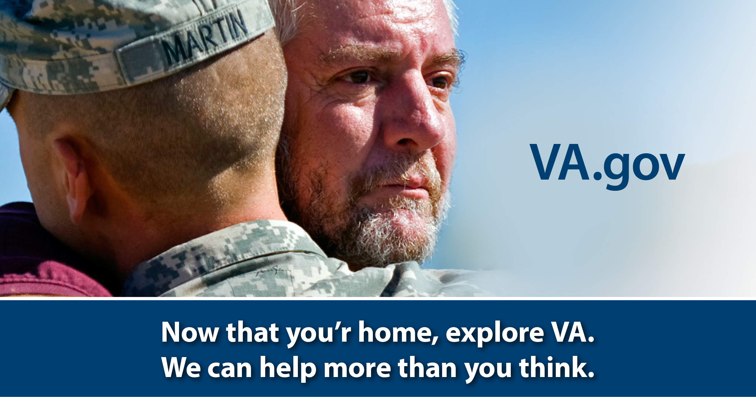 Now that you're home, explore VA. We can help more than you think.