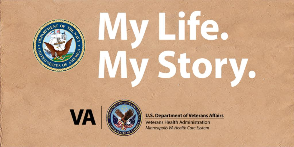 graphic with brown background the US Navy seal that says My Life, My Story