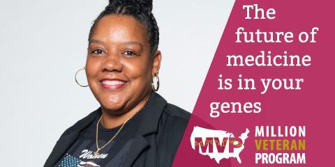 Woman Veteran for Million Veterans Program -  The future of medicine is in your genes