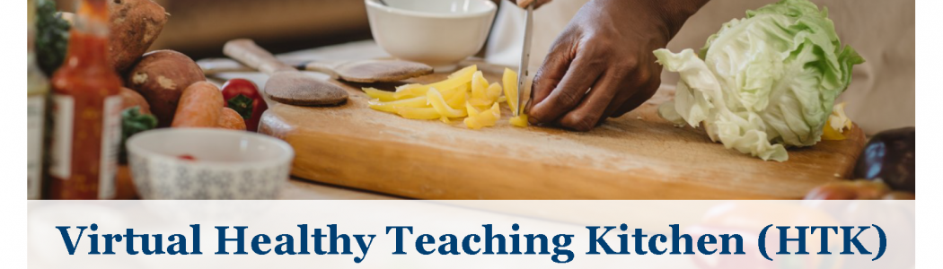 Virtual Healthy Teaching Kitchen event image