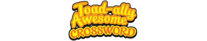 $3.00 -  TOAD-ALLY AWESOME CROSSWORD (1806)