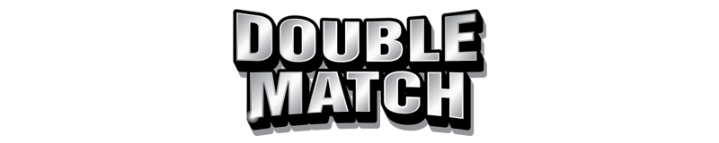 $2.00 -  DOUBLE MATCH (761)